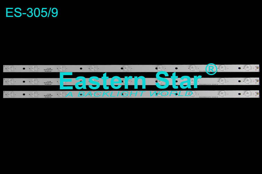 ES-305 TV Backlight use for Skytech/Sunny/Shivaki 32'' 9LEDs ZDCX315D09-ZC14F-01 2014-04-16 led backlight strips (3)